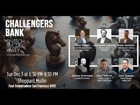 FinTech Silicon Valley: Challenger Banks panel