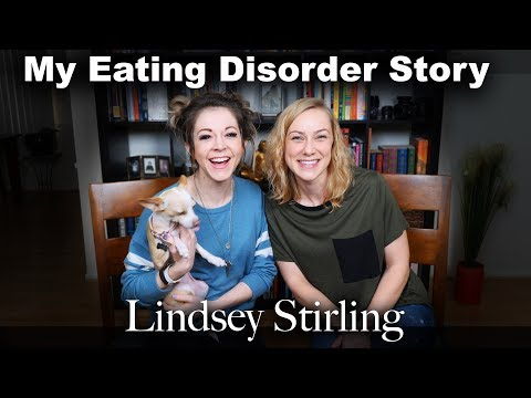 My Eating Disorder Story - Lindsey Stirling