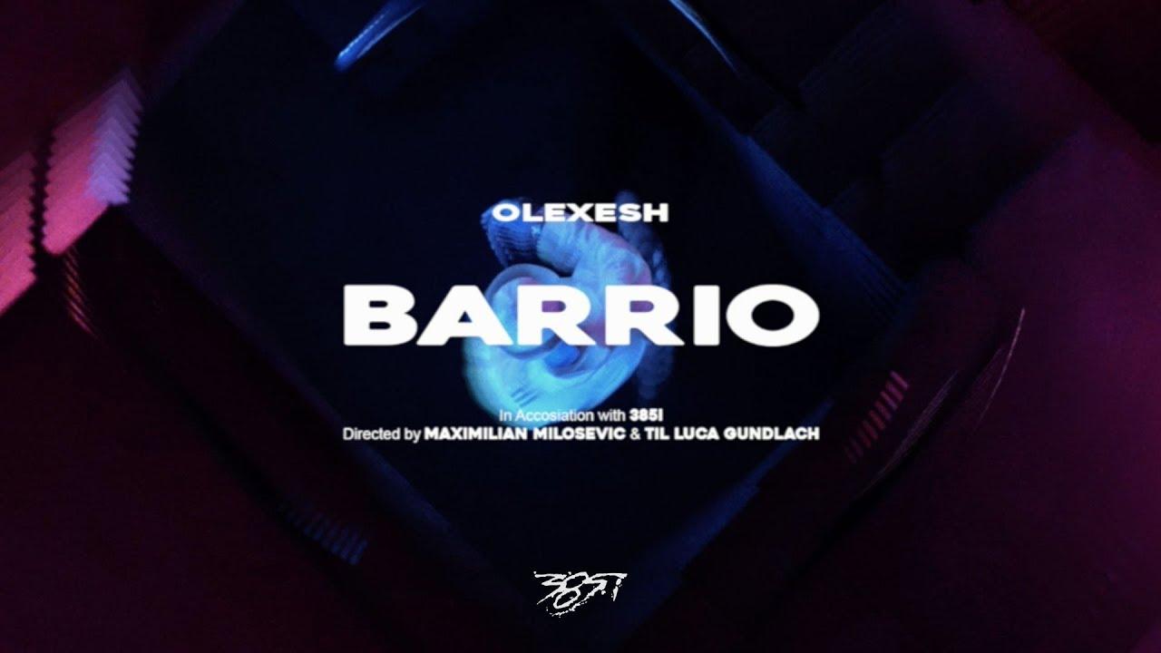 Olexesh – Barrio