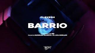 Olexesh   BARRIO (prod. Von PzY)