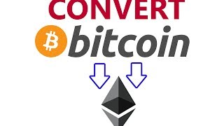 CONVERT BITCOIN TO ETHEREUM - BTC TO ETH - BITCOIN TO ETHER - ETHEREUM FAQ