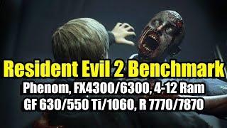 Resident Evil 2 на слабом ПК (Phenom, FX4300/6300, 4-12 Ram, GF 630/550 Ti, R 7770/7870)