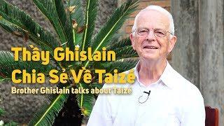 Bạn biết gì về Cộng đoàn Taizé ?