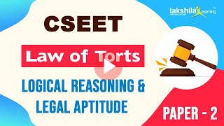 Law of Torts - Logical Reasoning & Legal Aptitude ||paper 2|| (CSEET)