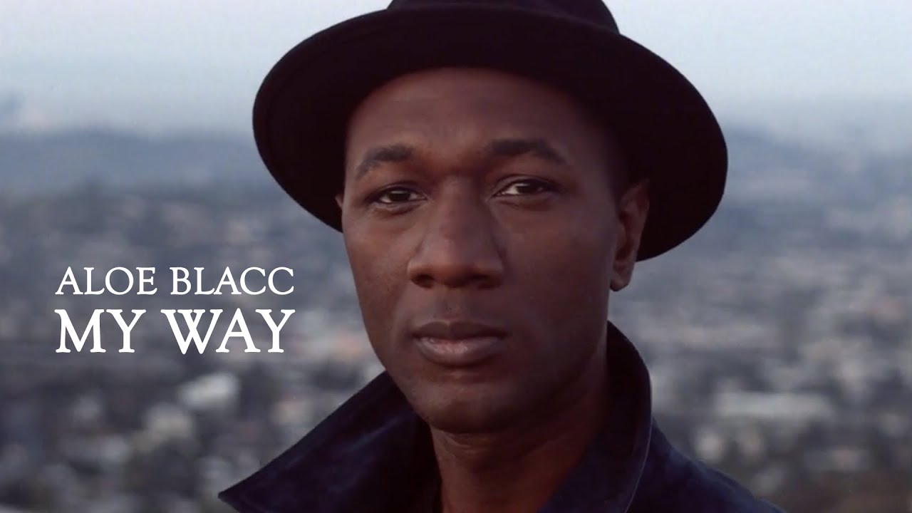 Aloe Blacc – My Way