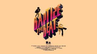The System - Baptize The Beat Remixes