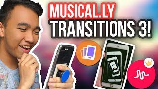 MUSICAL.LY TRANSITIONS TUTORIAL 3! (Multiple Phones, Flip Phones + MORE!)