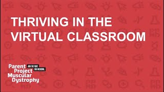 2020 Back-To-School Series: Thriving in the Virtual Classroom (August 19, 2020)