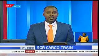 SGR cargo train arrives in Nairobi