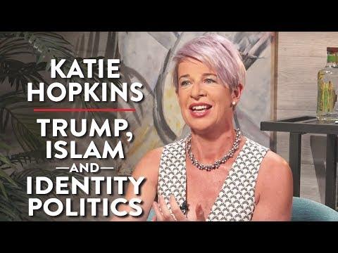 Katie Hopkins on Trump, Identity Politics, and Islam (Pt. 1)