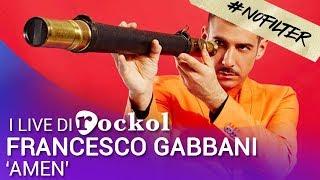 """Francesco Gabbani, i live di Rockol: """"Amen"""" #NoFilter"""