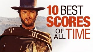 Top 10 Film Scores of All Time