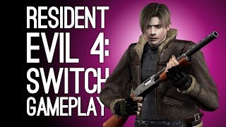 Resident Evil 4 Switch Gameplay: Let's Play Resi 4 on Nintendo Switch - LEON'S A BIT TIED UP
