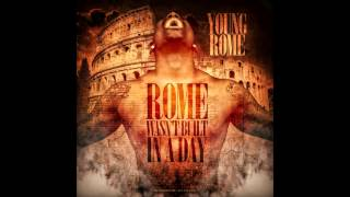 """Young Rome """" Blow Up """""""