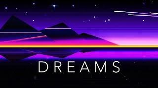 Dreams - A Chillwave Mix
