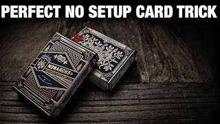 Any Deck at Any Time - Crazy NO SETUP Card Trick!