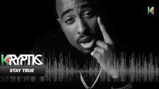 *FREE* 2Pac Type Beat STAY TRUE Produced by Kryptic Samples