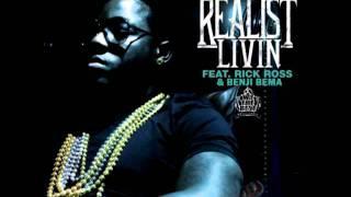 ACE HOOD- REALIST LIVIN FT. RICK ROSS & BENJI BEMA