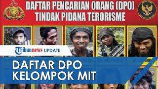 Inilah Tampang 11 DPO Mujahidin Indonesia Timur Kelompok Ali Kalora yang Diburu Satgas Tinombala
