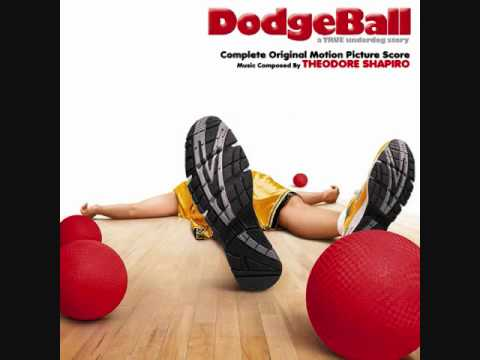 Dodgeball: A True Underdog Story - Main Title (Song) by Theodore Shapiro