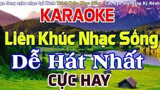 karaoke-lien-khuc-nhac-song-de-hat-nhat-cuc-hay-nhac-song-cha-cha-cha-karaoke