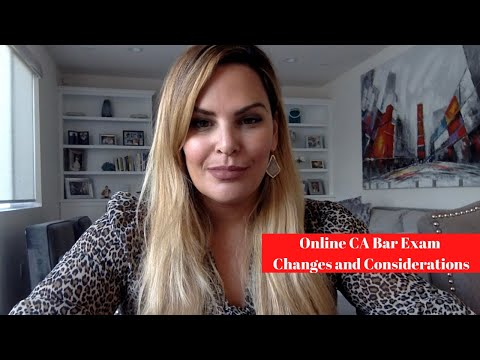 Online CA Bar Exam Changes and Considerations - YouTube