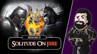 SKYRIM - Special Edition (Ch. 6) #9 : Solitude On Fire