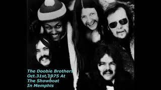 The Doobie Brothers-Live In Memphis-October 31st,1975