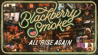 Blackberry Smoke All Rise Again
