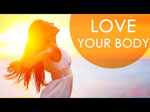 5 Ways To Love Your Body – Good Health Tips