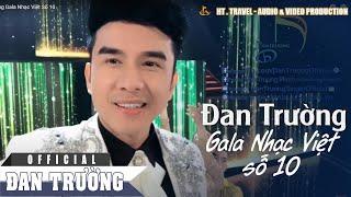 Đan Trường Gala Nhạc Việt Số 10