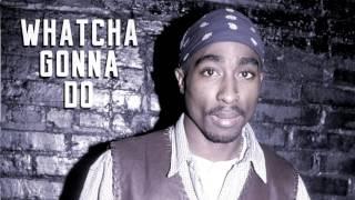 2Pac - Whatcha Gonna Do (Miqu Remix)