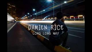 Damien Rice // Long Long Way (español)
