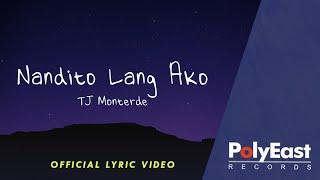 TJ Monterde   Nandito Lang Ako