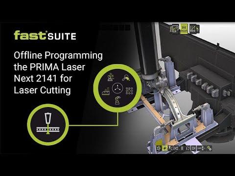 Offline Programming the PRIMA Laser Next 2141 for Laser Cutting