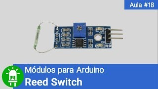 Download Youtube: Módulos para Arduino - Vídeo 18 - Reed Switch