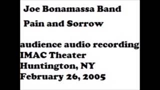 Joe Bonamassa Pain and Sorrow February 26, 2005