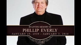 Phil Everly - RIP - Let It Be Me { Bill Harlan