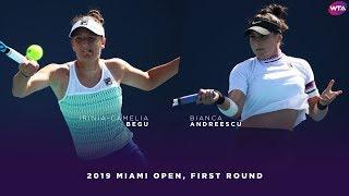 Irina-Camelia Begu Vs. Bianca Andreescu | 2019 Miami Open First Round | WTA Highlights
