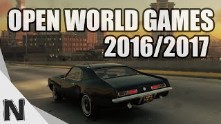 Top 10 Best Biggest Open World Games Coming in 2016 & 2017 Upcoming PS4 Xbox One PC