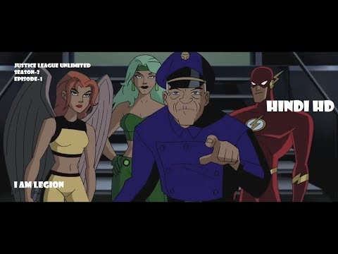 JUSTICE LEAGUE UNLIMITED s2 ep1 ~~ I AM LEGION ~~in hindi HD