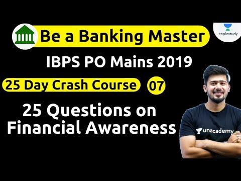 11:00 AM - IBPS PO 2019 (Mains) | GA by Kush Sir | 25 Days Crash Course |Financial Awareness (Day#7)