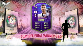 94 PLAYOFF FINAL WINNER JOE BRYAN SBC - PRE SEASON PROMO SBC - FIFA 20 ULTIMATE TEAM