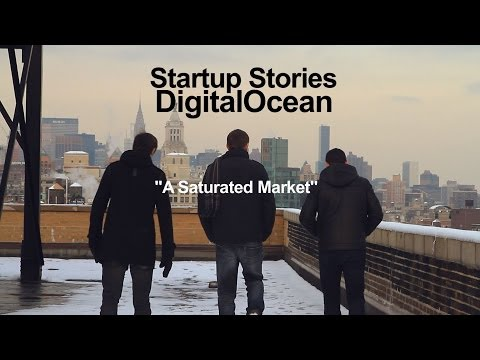 Startup Stories – DigitalOcean – Saturated Market