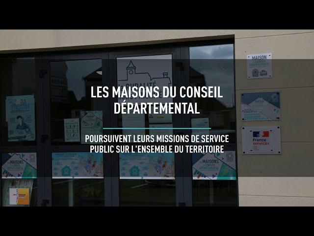 Maisons du Conseil départemental : les missions de service public continuent pendant le confinement