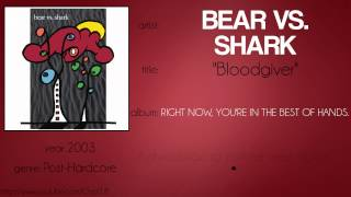Bear vs. Shark - Bloodgiver (synced lyrics)