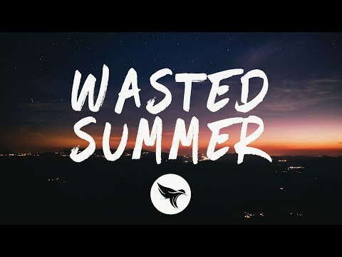 {Wasted Summer} Best Songs