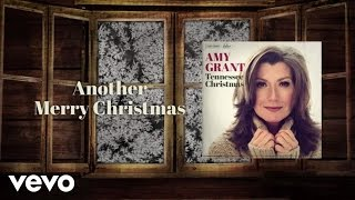 Another Merry Christmas (Letra) - Amy Grant  (Video)