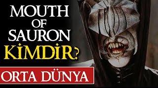 SAURON'UN AĞZI (MOUTH OF SAURON) KİMDİR? | Orta Dünya | Yüzüklerin Efendisi