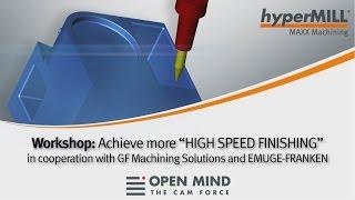 Workshop: High-Performance-Schlichten | hyperMILL MAXX Machining